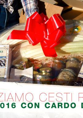 Realizziamo Cesti Regalo con prodotti Originali Cardo di Cervia
