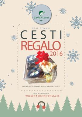 Realizziamo Cesti Regalo 2016 - cardodicervia.it
